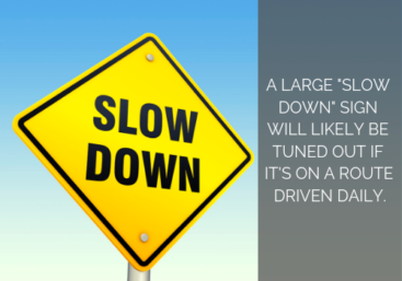 slowdown signs are ignored if seen daily